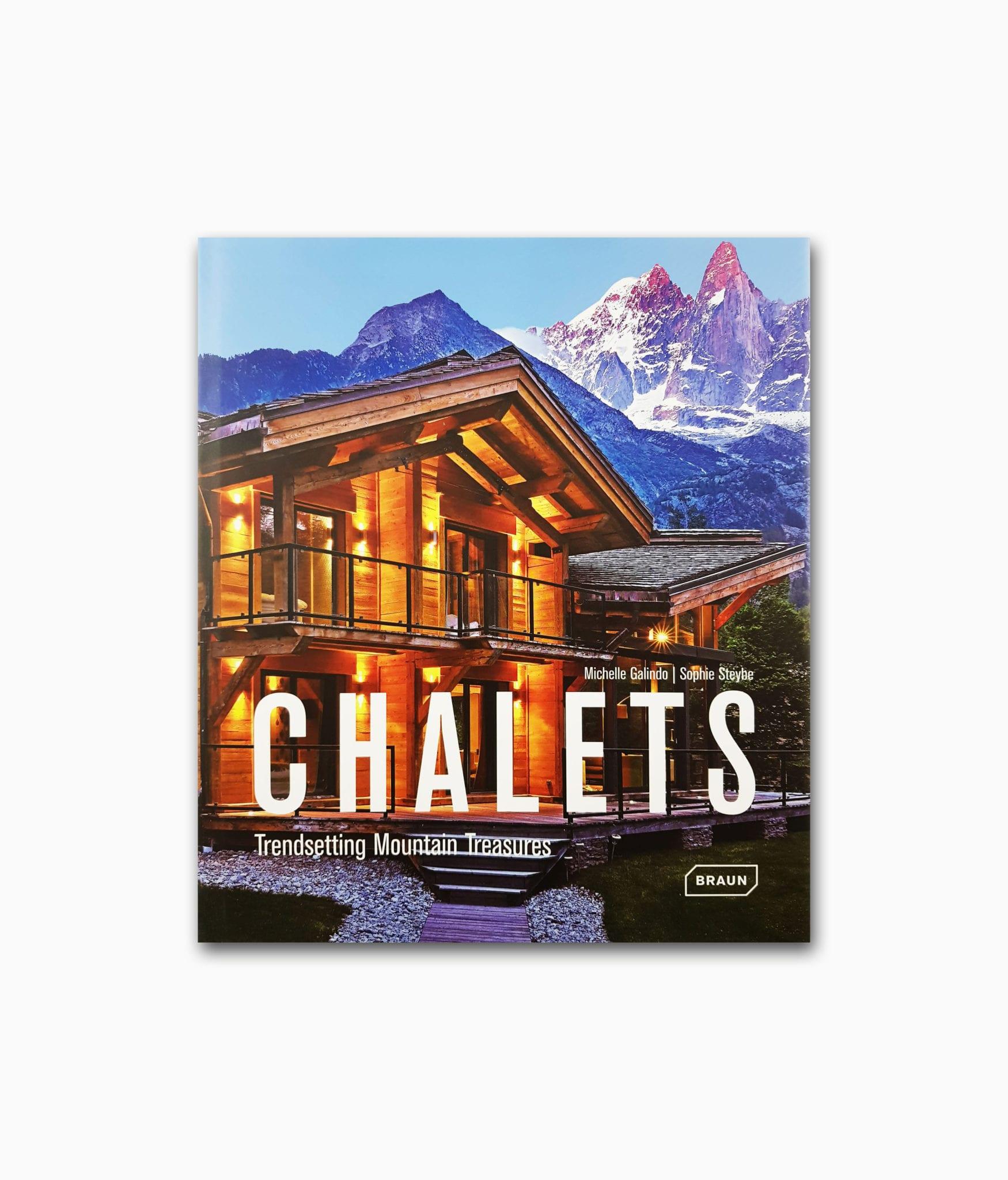 Buchcover des Architektur Bildbandes über Berge namens Chalets von Braun Publishing