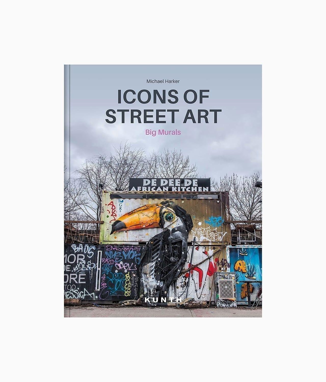 Cover des Kunstbuches Icons of Street Art erschienen im Kunth Verlag