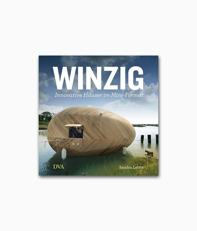 Buchcover des Architektur Bildbandes mit dem Buchtitel Winzig Innovative Häuser im Mini-Format des DVA Verlags