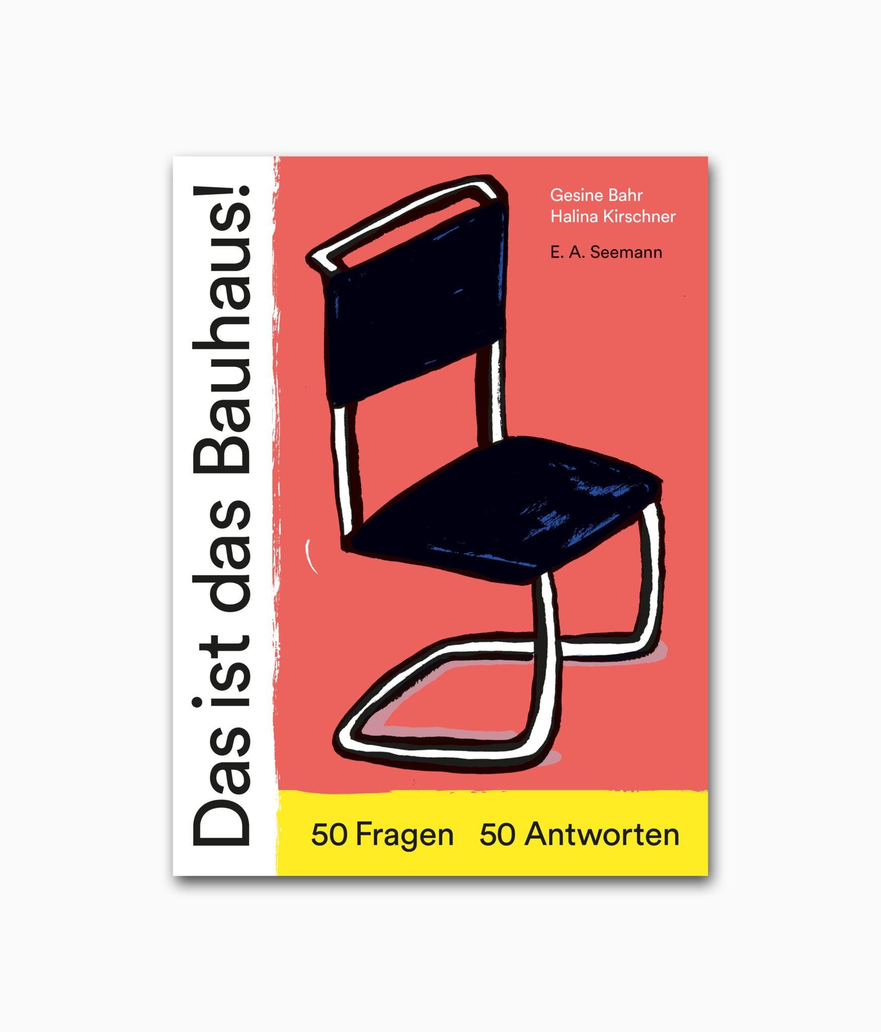 Buchcover des Architektur-Bildbandes mit dem Titel Das ist das Bauhaus aus dem E.A. Seemann Verlag