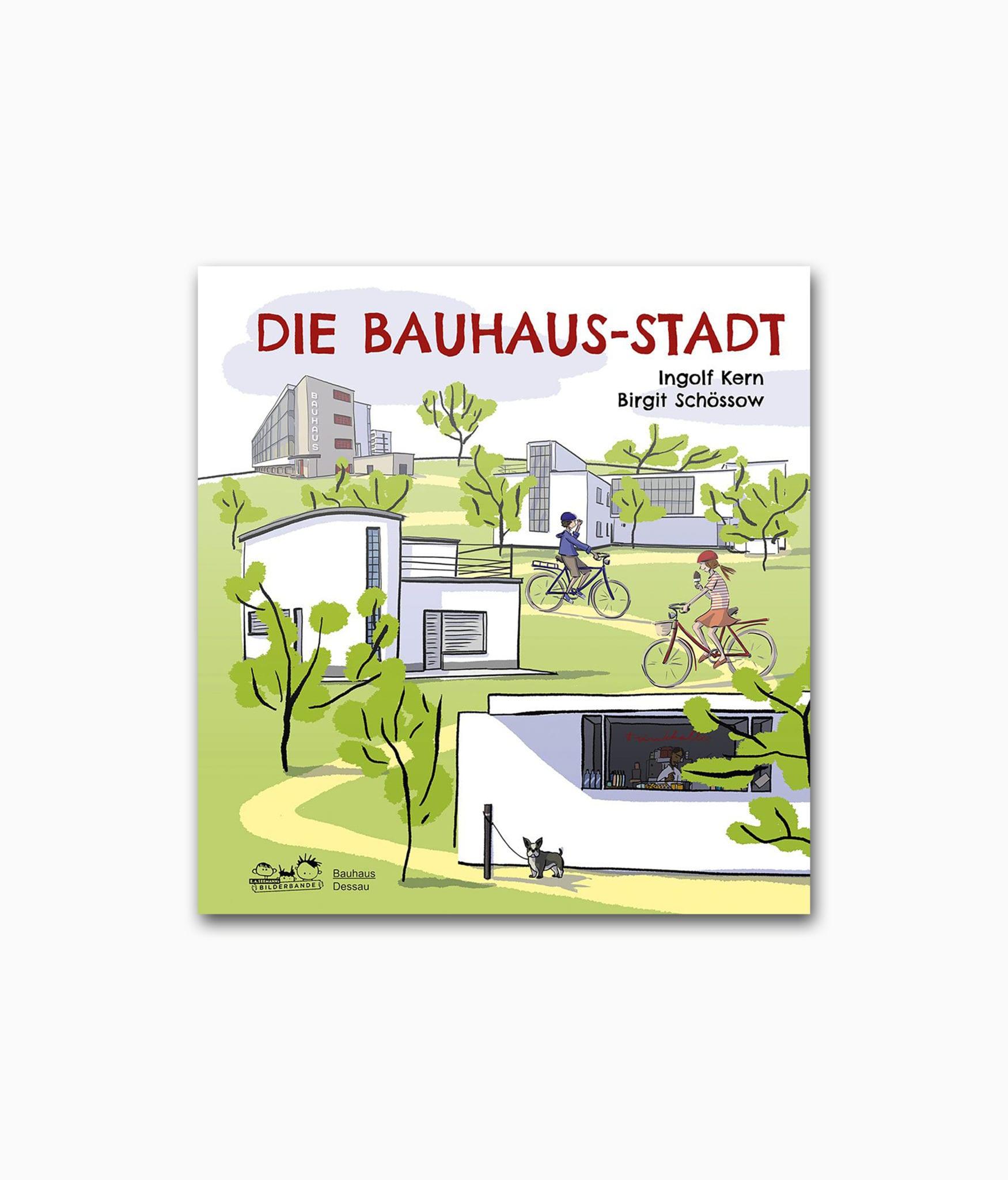 Cover des Architekturbuches für Kinder namens Die Bauhaus-Stadt erschienen im E.A. Seemann Verlag