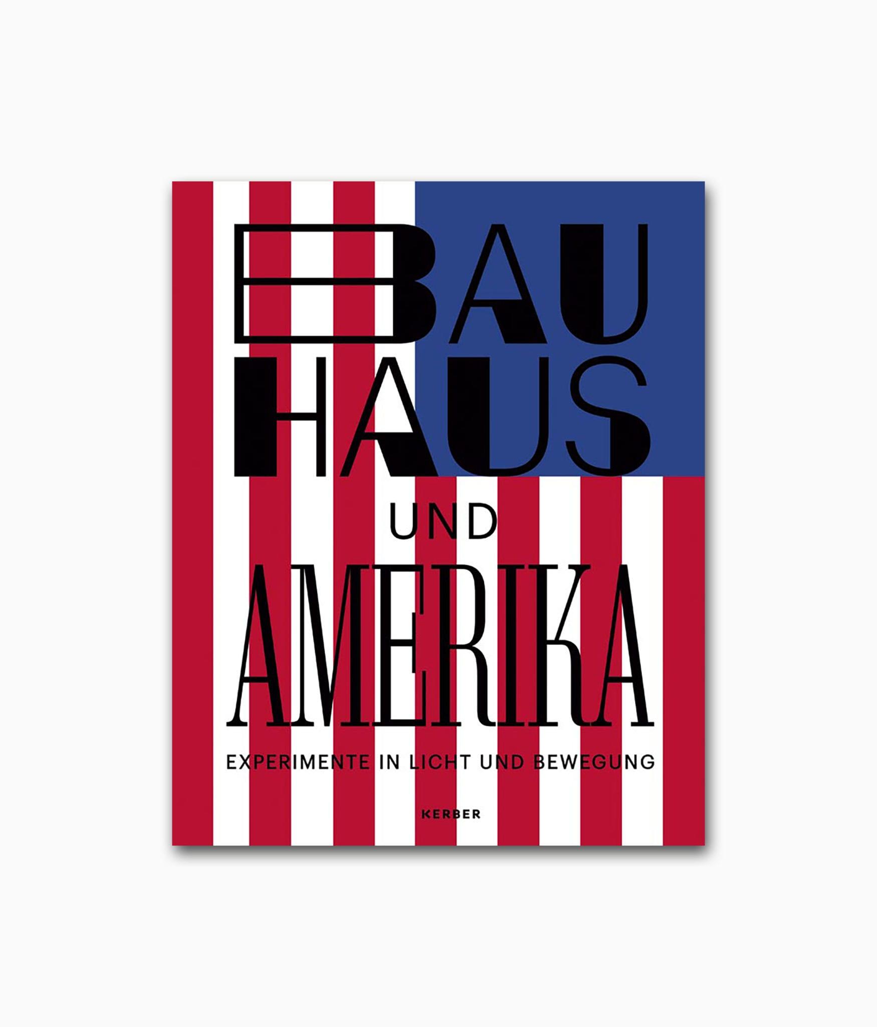 Cover von dem Fotografie Buch über Architekturfotografie namens Bauhaus und Amerika Kerber Verlag