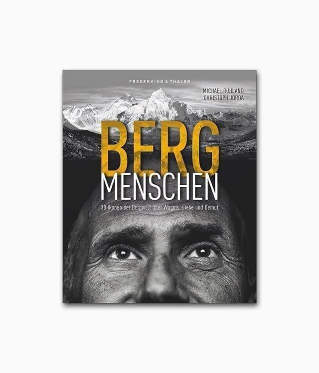 Buchcover des Bildbands über Berge namens Bergmenschen erschienen im Frederking & Thaler Verlag