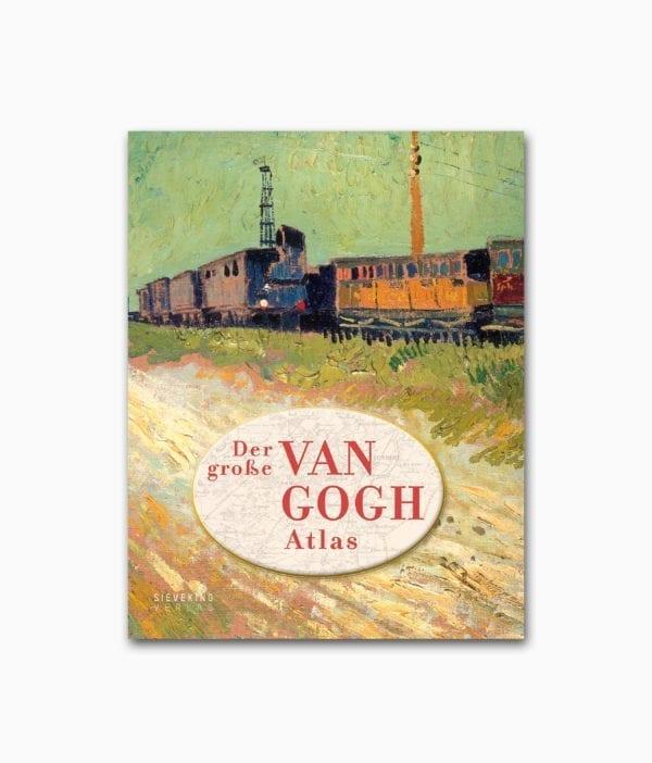 Cover des Kunstbuches über den berühmten Künstler Vincent van Gogh mit dem Titel Der große van Gogh Atlas erschienen im Sieveking Verlag