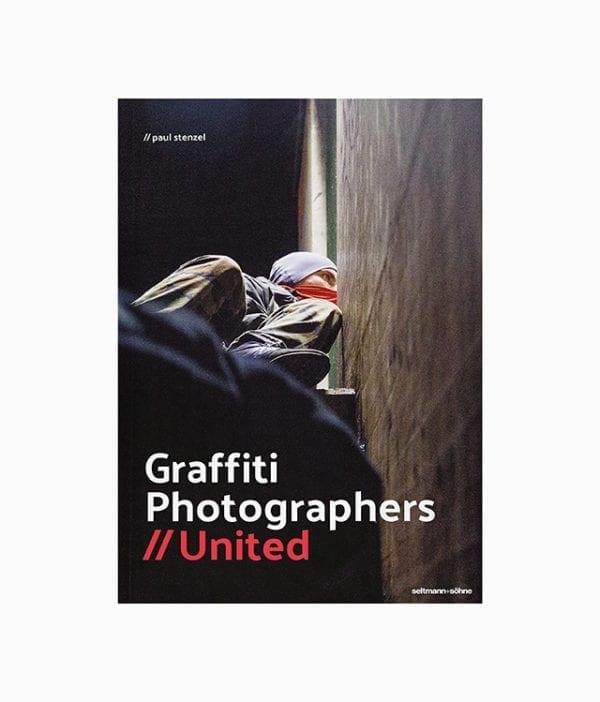Cover des Kunstbuches mit dem Titel Graffiti Photographers United erschienen bei seltmann publishers