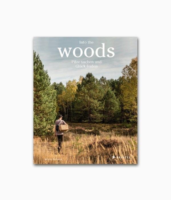 Into the Woods Pilze suchen Glück finden Cover