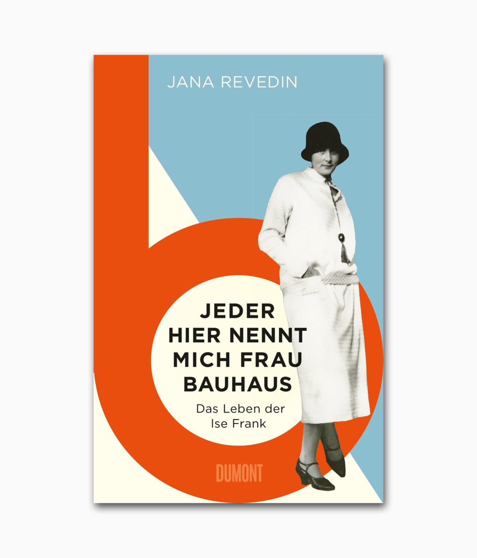 Jeder hier nennt mich Frau Bauhaus DuMont Verlag Buchcover