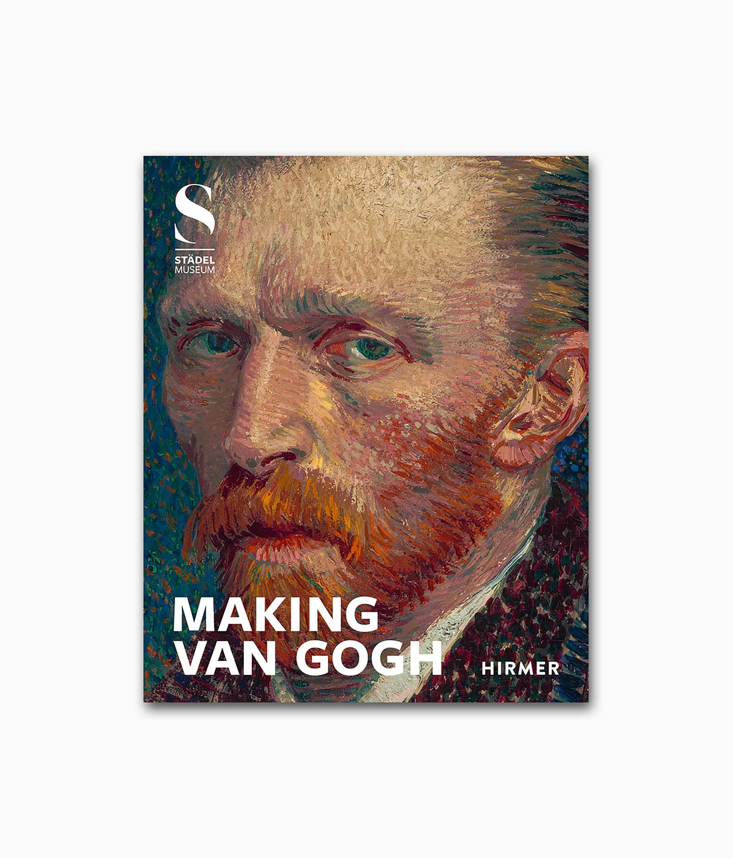 Making Van Gogh Hirmer Verlag Kunstbücher Cover