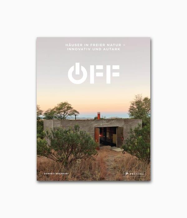 Buchcover des Architektur Bildbandes mit dem Titel Off Häuser in freier Natur aus dem Prestel Verlag