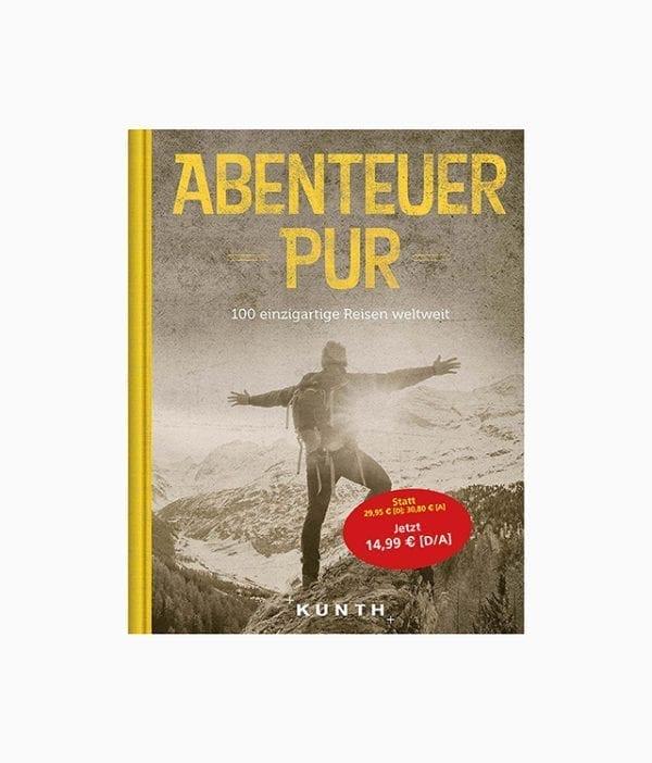 Buchcover des Abenteuer Buches mit dem Namen Abenteuer pur Kunth Verlag zum Thema Wanderlust