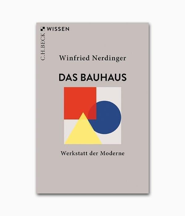 Das Bauhaus Werkstatt der Moderne C.H. Beck Verlag Cover