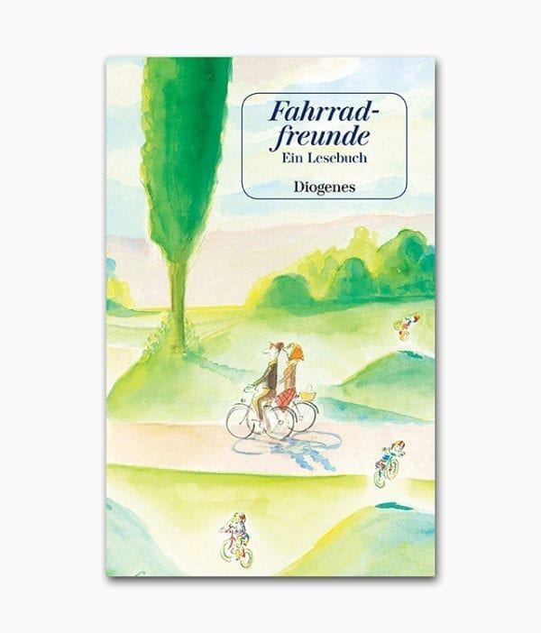 Cover des Fahrrad Buches namens Fahrradfreunde aus dem Diogenes Verlag