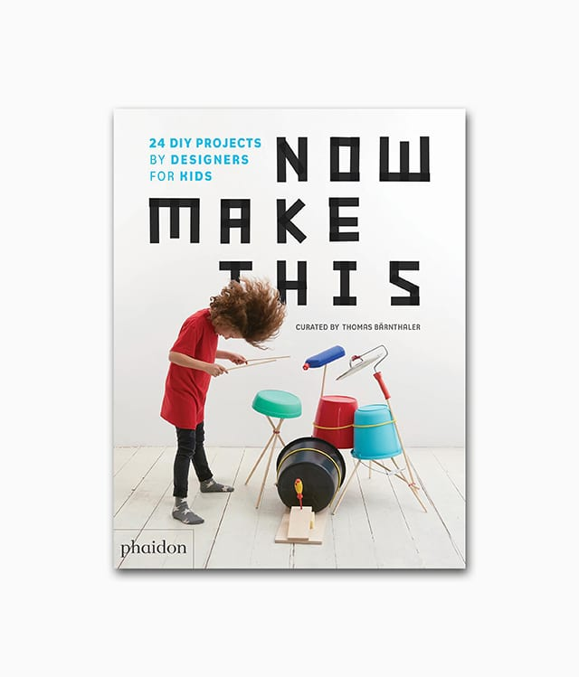 Cover des Interior Design Buches über Kinderzimmer namens Now make this vom Phaidon Verlag
