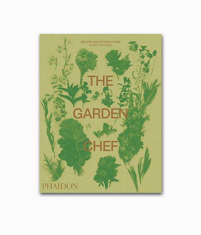 The Garden Chef Phaidon Verlag Cover