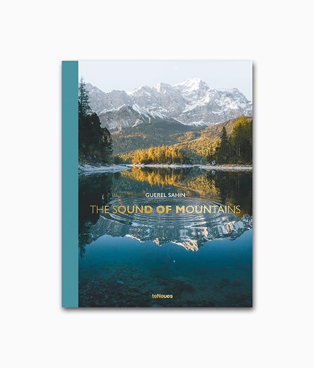 Buchcover von dem Abenteuer-Bildband über die Aplen Berge namens The Sound of Mountains aus dem teNeues Verlag