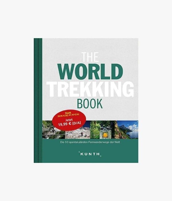 Buchcover des Abenteuer Buches mit dem Buchtitel The World Trekking Book Kunth Verlag zum Them Wanderlust