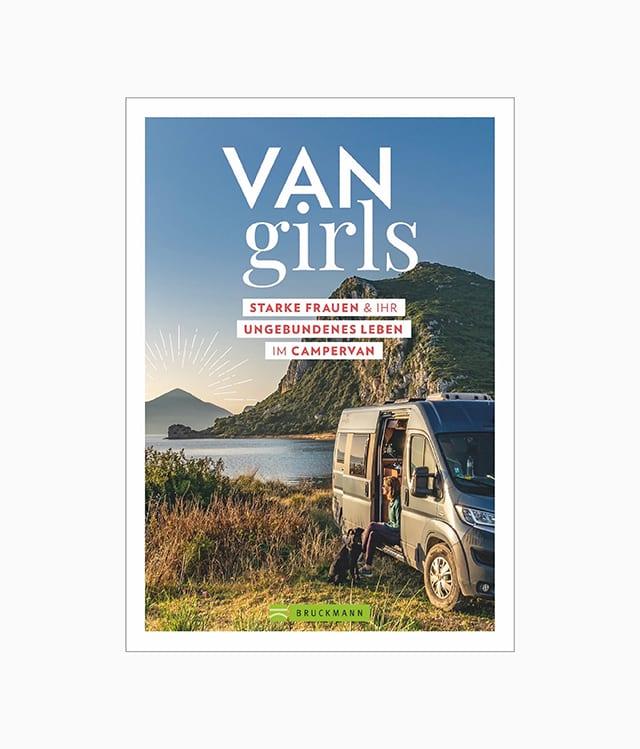 Buchcover des Abenteuer Buches namens Van Girls aus dem Bruckmann Verlag zum Thema Vanlife