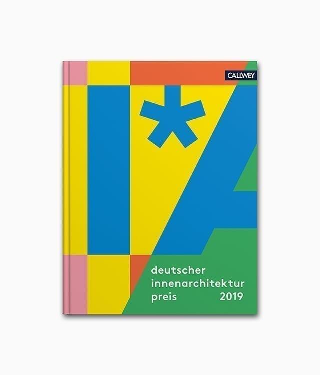 Cover des Interior Design Buch namens Deutscher Innenarchitekturpreis 2019 Callwey Verlag