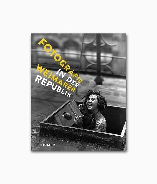 Cover des Bildbandes namens Fotografie in der Weimarer Republik Hirmer Verlag