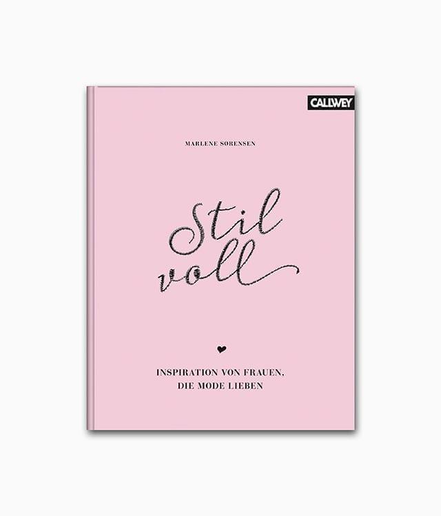 Cover des Buches mit dem Titel Stilvoll Inspiration von Frauen, die Mode lieben aus dem Callwey Verlag