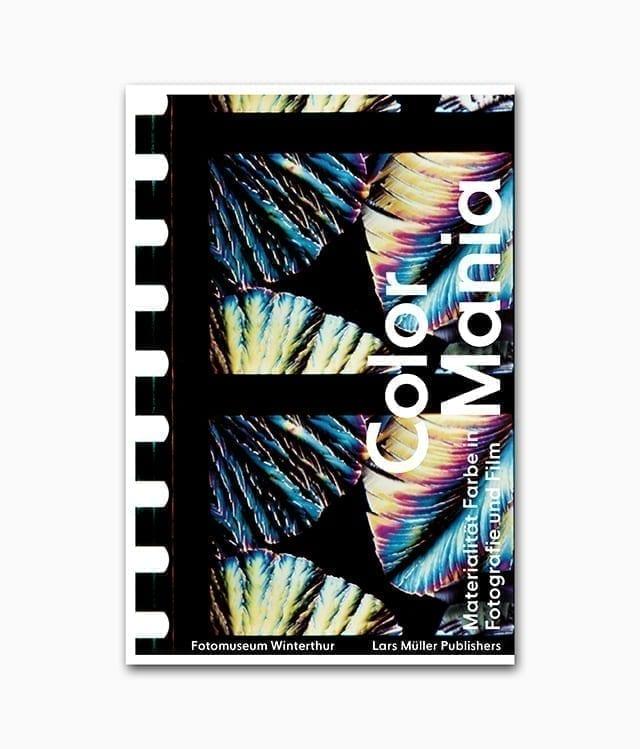 Cover des Fotografie Buches namens Color Mania von Lars Müller Publishers