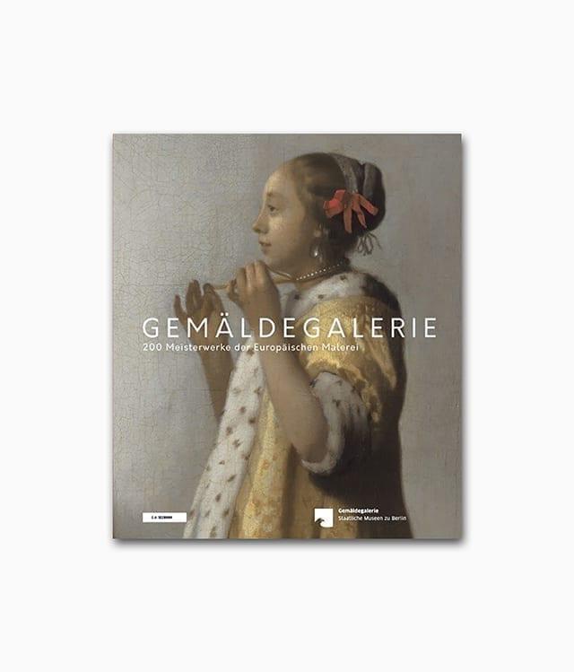Cover des Kunstbuches über Kunstgeschichte Gemäldegalerie 200 Meisterwerke der europäischen Malerei erschienen im E.A. Seemann Verlag