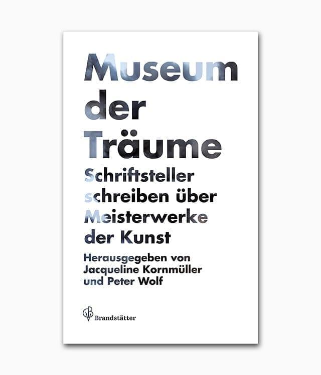 Museum der Träume Schriftsteller schreiben über Meisterwerke der Kunst Cover