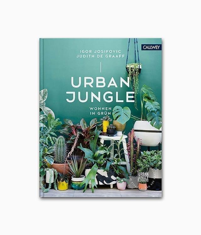 Cover des Interior Design Buches über das Thema Pflanzen namens Urban Jungle Wohnen in Grün vom Callwey Verlag