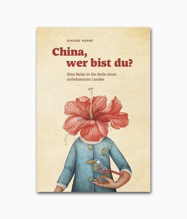 Cover von einem Buch zum Thema unbekannte Kulturen namens China wer bist du erschienen im Reisedepeschen Verlag