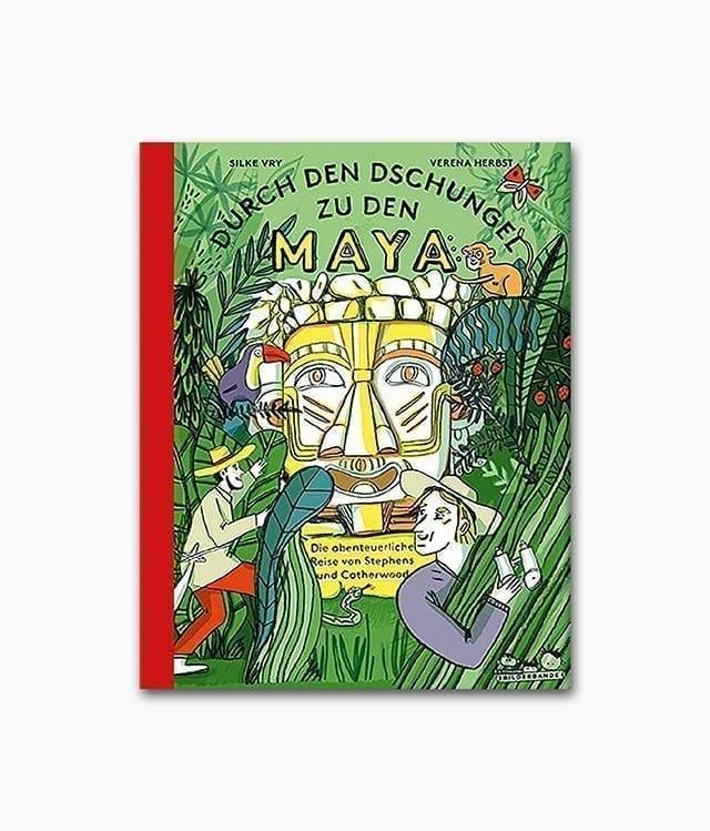 Cover des Entdecker Buches mit dem Namen Durch den Dschungel zu den Maya erschienen im E.A. Seemann Verlag