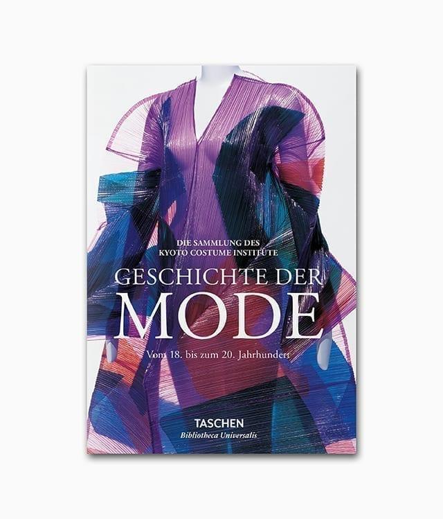 Cover des Mode Buches namens Geschichte der Modeerschienen in der Buchreihe Bibliotheca Universalis des TASCHEN Verlags
