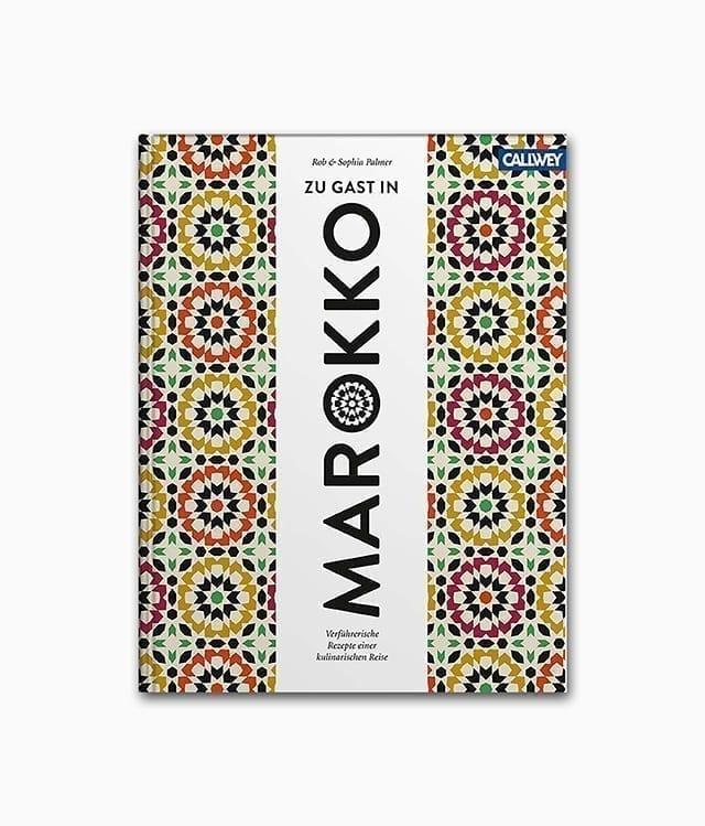 Cover von einem Kochbuch zum Thema unbekannte Kulturen mit dem Namen Zu Gast in Marokko erschienen im Callwey Verlag