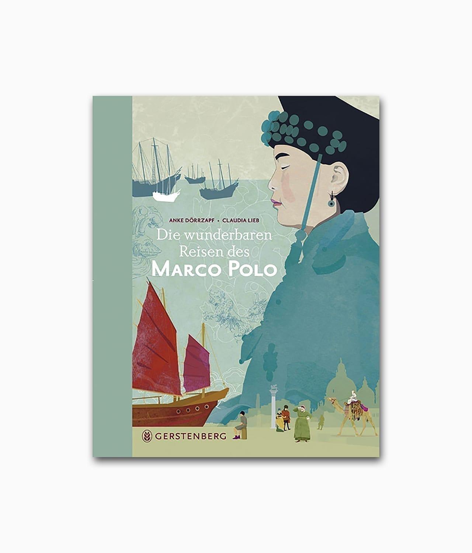 Cover des Kinderbuches über den Entdecker Marco Polo des Gerstenberg Verlags