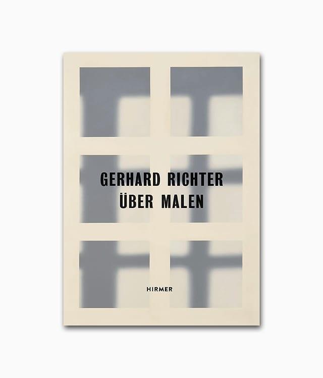 Cover des Kunstbuches über den deutschen Künstler abtrakte Kunst mit dem Buchtitel Gerhard Richter Über Malen erschienen im Hirmer Verlag