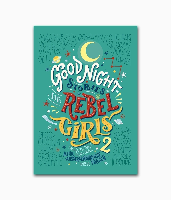 Cover des Kinderbuches für starke Mädchen mit dem Titel Good Night Stories for Rebel Girls 2 Hanser