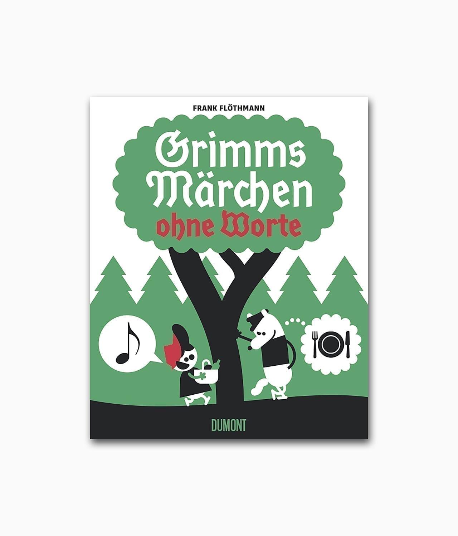Cover des Märchenbuches namens Grimms Märchen ohne Worte erschienen im DuMont Verlag