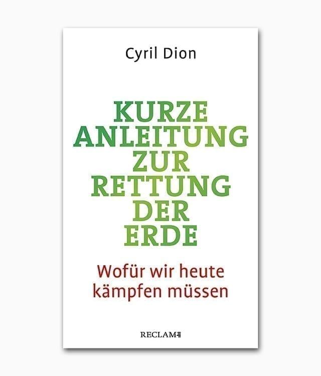 Cover einens Buches zum Thema Umweltschutz namens Kurze Anleitung zur Rettung der Erde aus dem Reclam Verlag