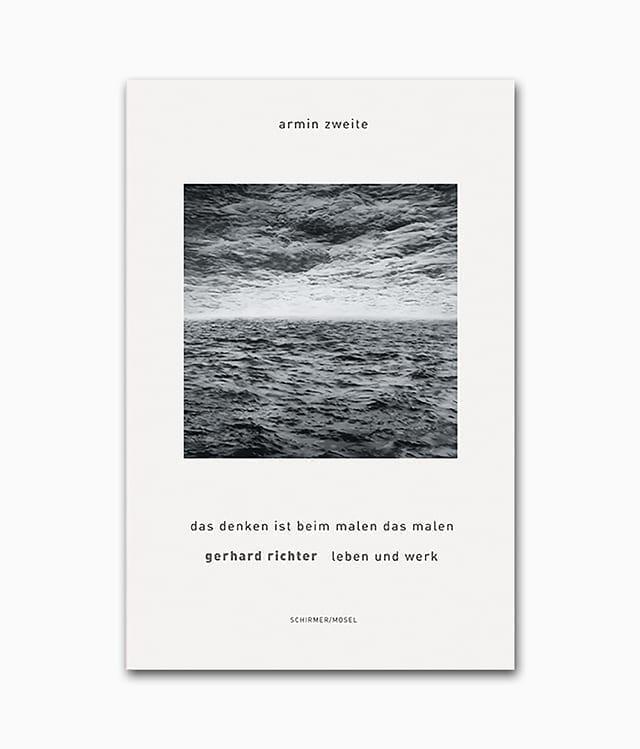Cover des Kunstbuches über die abstrakte Kunst eines deutschen Künstlers mit dem Buchtitel Gerhard Richter Leben und Werk Das Denken ist beim Malen das Malen erschienen im Schirmer Mosel Verlag