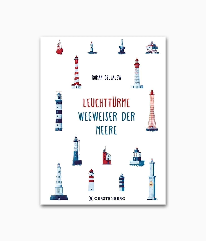 Cover des Kinderbuches mit dem Namen Leuchtürme Wegweiser der Meere Gerstenberg Verlag