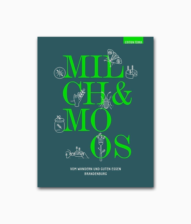 Buchcover des Abenteuer und Natur Buches Milch & Moos des terra press Verlags zum Thema Wanderlust