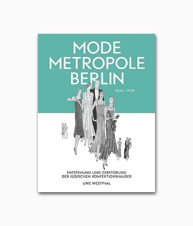 Cover des Mode Buches Modemetropole Berlin erschienen im Henschel Verlag