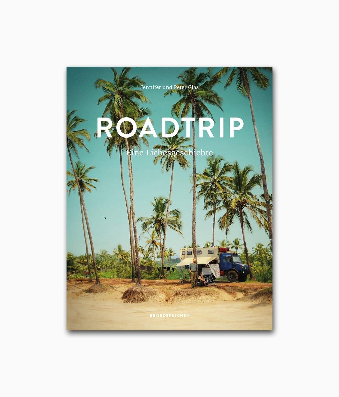 Buchcover des Vanlife-Bildbands mit dem Buchtitel Roadtrip Eine Liebesgeschichte aus dem Reisedepeschen Verlag