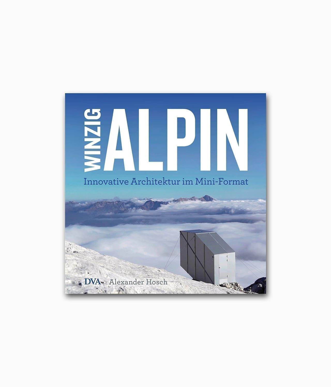 Cover vom Architekturbuch über Tiny Houses in den Bergen wie den Alpen