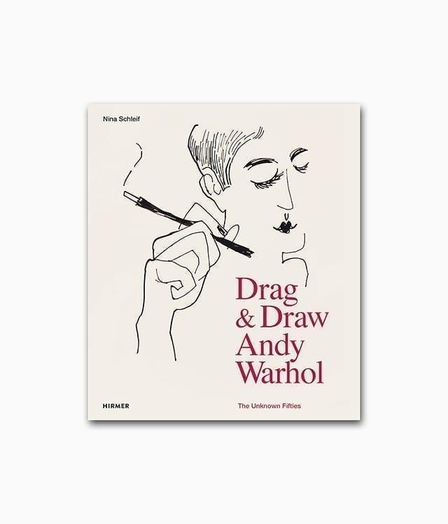 Buchcover des Kunstbuches über den berühmten Künstler Andy Warhol mit dem Titel Drag and Draw The Unknown Fifties aus dem Hirmer Verlag