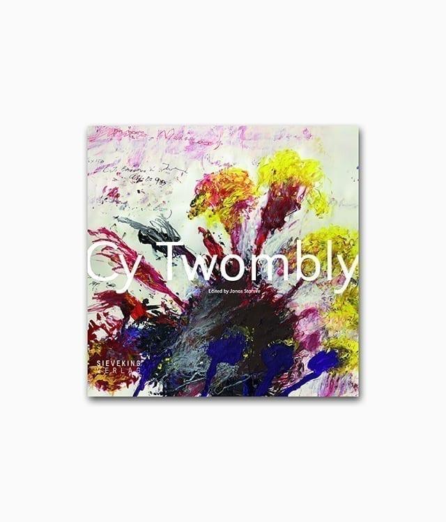 Kunstbuch über den berühmten Künstler Cy Twombly Sieveking Verlag