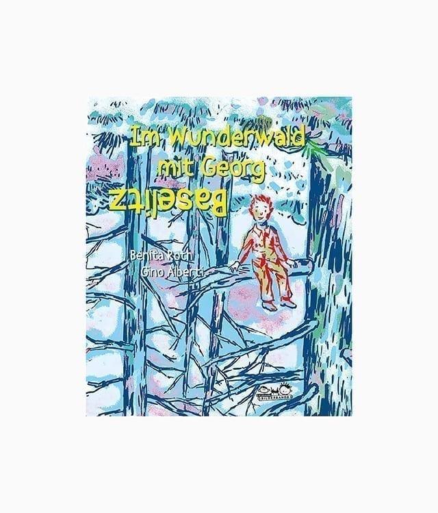 Im Wunderwald mit Georg Baselitz E.A. Seemann Verlag Buchcover