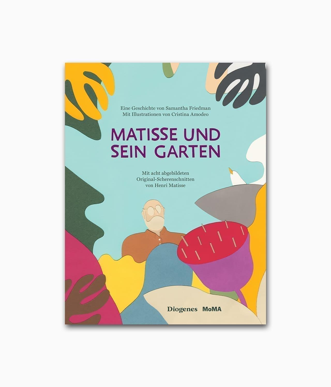 Cover des Kunstbuches für Kinder über den Künster des Impressionismus Matisse mit dem Titel Matisse und sein Garten aus dem Diogenes Verlag