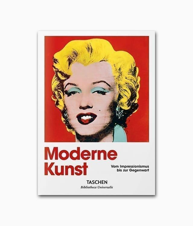 Cover des Buches mit dem Titel Moderne Kunst vom Impressionismus bis zur Gegenwart erschienen in der Reihe Bibliotheca Universalis im TASCHEN Verlag