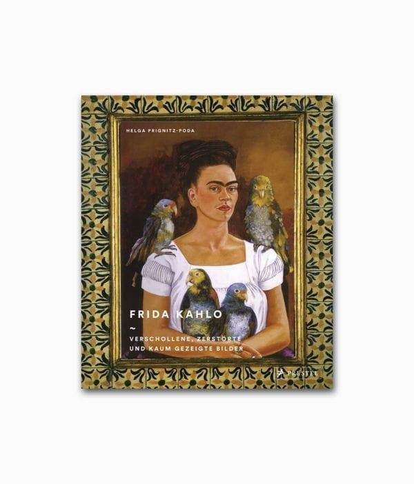Cover des Kunstbuches über die berühmte Künstlerin Frida Kahlo aus einem Bildband des Prestel Verlags
