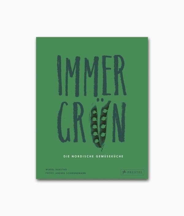 Cover des vegetarischen Kochbuches namens Immergrün Die nordische Gemüseküche Prestel Verlag Buchcover